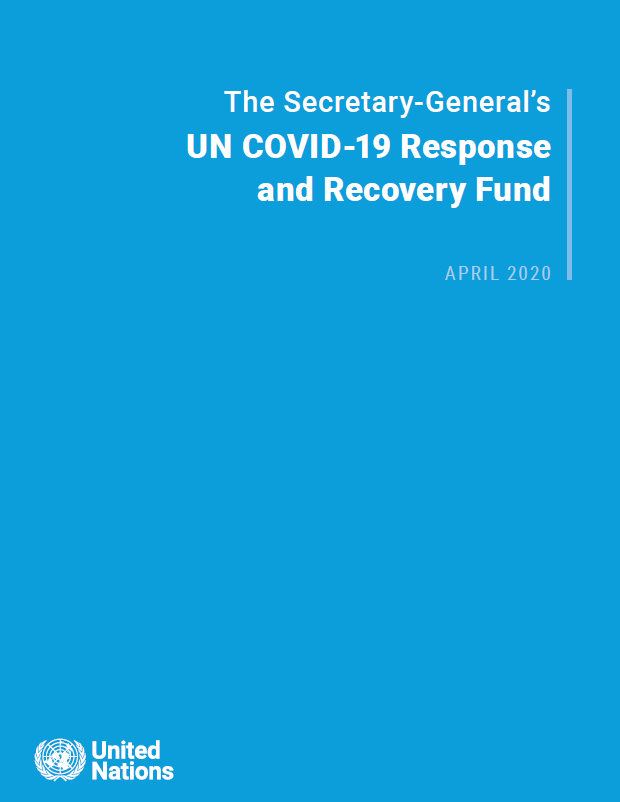The Secretary-General's UN COVID-19 Response and Recovery Fund