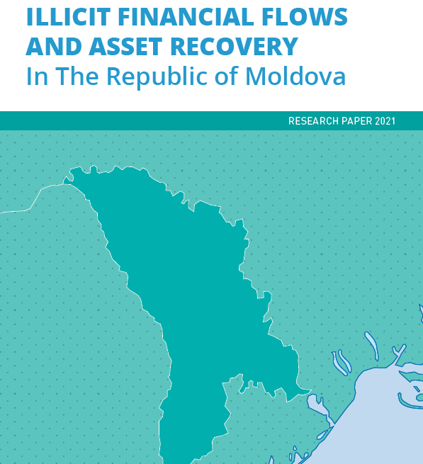 Illicit Financial Flows and Asset Recovery in the Republic of Moldova - Research Paper 2021